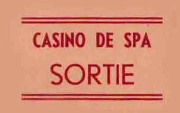 CASINO DE SPA  Carton De Sortie  Vers 1935 - Biglietti D'ingresso