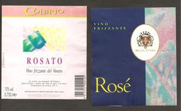 ITALIA - 2 Etichette Vino PINOT ROSE' Cantine COLBRIO E REAL CASA Rosato Del VENETO - Vino Rosato