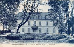91...ESSONNE...BOISSY SOUS SAINT YON...MAISON DE Mr BRAULT...ESQUIRAULT - Autres Communes