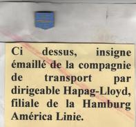 Authentique épingle à Cravate Dirigeables Zeppelins , Graf Ou  Hindenburg Lz 129 Hapag-lloyd , Dzr - Aviation