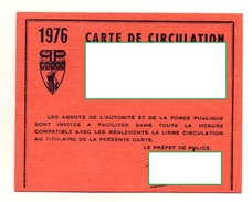 PREFECTURE DE POLICE  Carte De Circulation  1976 - Police & Gendarmerie