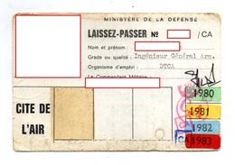 MINISTERE DE LA DEFENSE  CITE DE L'AIR  Laissez Passer - Documenti
