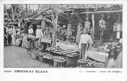 SRI LANKA  CEYLAN    COLOMBO  BAZAR DES INDIGENES  EDITEUR CHOCOLAT KLAUS  MORTEAU - Sri Lanka (Ceylon)