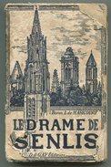 WW1 Baron A. De MARICOURT, Le Drame De Senlis 1916 - Libros, Revistas, Cómics