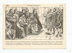 Cp, Histoire De France, Illustrateur A. Carlier, Ib. : Istra, Vierge, N°46, à La Cour De François 1 Er - Storia