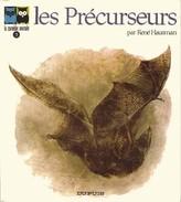 Les Précurseurs De René Hausman (La Comédie Animale T3) EO - Autres Auteurs