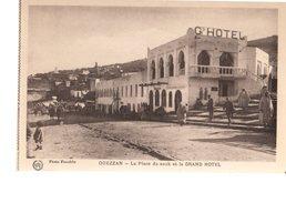 MAROC---OUEZZAN---la Place Du Souk Et Le Grand Hotel---voir 2 Scans - Autres