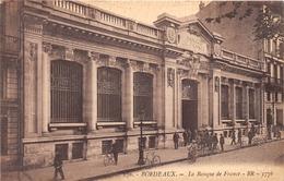 33-BORDEAUX- BANQUE DE FRANCE - Bordeaux