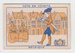 CHROMO / TOTO EN VOYAGE - LA BELGIQUE - Other
