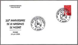 250 ANIV. NACIMIENTO DE MOZART - 250 Years Mozart. Reims 2006 - Music