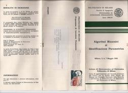 Documenti Programmi ) 1981 Storia Postale Programma Del Corso  Di Ingegneria Del Politecnico DI Milano - Programs