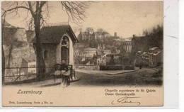 LUXEMBOURG  Chapelle Superieure De St Quirin   Obere Greinskapelle - Luxembourg - Ville