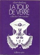 Anti-mondes 2 - SILVERBERG, Robert - La Tour De Verre (TBE)