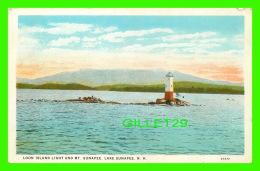 LIGHTHOUSE - PHARES - LOON ISLAND LIGHT & MT. SUNAPEE, LAKE SUNAPEE, NH - PUB. BY GEO F. SLADE - - Phares