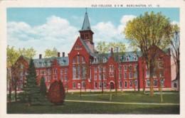 Vermont Burlington Old College University Of Vermont Curteich - Burlington