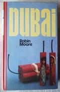 DUBAI.  DE ROBIN MOORE - Otros