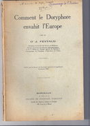 COMMENT LE DORYPHORE ENVAHIT L'EUROPE PAR LE Dr J. FEYTAUD -DEDICACE DE L'AUTEUR -BORDEAUX 1936-93pages   24x16cm - Giardinaggio