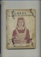 GEEL :  De Kolonie Der Krankzinnigen ( A.C. Van Der -Cruyssen )  109 Blz ( Buitenkanten Vuil , Intern Perfect ( 1924 ) - Books, Magazines, Comics