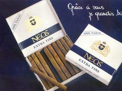 Tabac - Pub Sur Les Cigares Neos - Grace A Vous Je Grandis Bien 1983 - Advertising