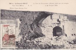 S-  GUERRE 14 17  COMMEMORATION JOURNEE DE LA MEUSE 1917 LE FORT DE VAUX  ACHET DE LA JOURNEE E LA MEUSE AU VERSO - Clermont En Argonne