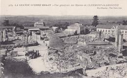 S-  GUERRE 14 17  COMMEMORATION JOURNEE DE LA MEUSE 1917 RUINES DE CLERMONT EN ARGONNE  VOIR CACHET ET VIGNETTE AU VERSO - Clermont En Argonne