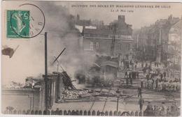59 - INCENDIE DES DOCKS ET MAGASINS GENERAUX DE LILLE - MARS 1909 - Lille