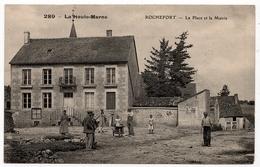 Rochefort : La Place Et La Mairie (Editeur A. Pourtoy, N°289) - Autres Communes