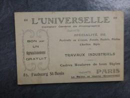 75 PARIS L'UNIVERSELLE, Photographie, BON Pour Un Agrandissement Gratuit , Carte Vers 1900 ? ; Ref 877 VP26 - France