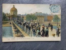 75 PARIS Le Pont Des Arts Et L'Institut, Belle CP Couleur Belle Epoque ; Ref 924 - France