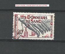 * 1959  N° 1220  DONNEURS DE SANG  OBLITÉRÉ DOS TRACE CHARNIÈRE ENLEVÉE T.B - Errors & Oddities