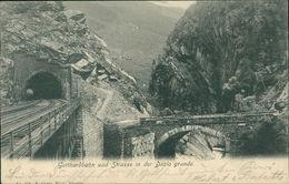 AK Gotthardbahn Und Strasse In Der Dazio Grande, O 1903 (6080) - UR Uri