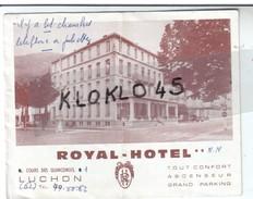 31 Haute Garonne - Dépliant 3 Volets Du ROYAL HOTEL LUCHON - 3 Vues Extérieur Et 3 Vues Interieur Et Plan - Dépliants Touristiques