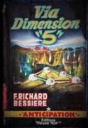 "FN / Fusée N° 101 - Via Dimension "" 5 "" - F. Richard Bessière - ( EO 1957 ) ."