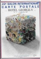 22e Salon International De La CARTE POSTALE  10-11-12 Septembre 1987  HÔTEL GEORGES V - Bourses & Salons De Collections