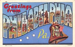 Greeting From Philadelphia - PA Pennsylvania - Philadelphia
