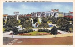Logan Circle And Public Library On Parkway - Philadelphia - PA Pennsylvania - Philadelphia