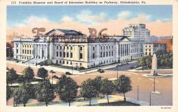 Franklin Museum And Board Of Education Building On Parkway - Philadelphia  - PA Pennsylvania - Philadelphia