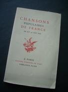 CHANSONS POPULAIRES De FRANCE Du XVe Au XIXe Siècle - Musique