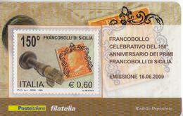 ITALIA 2009 . 150° FRANCOBOLLI DI SICILIA TESSERA FILATELICA - 1946-.. République