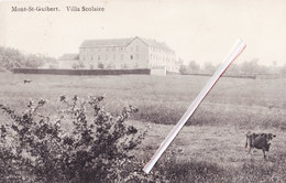 MONT-SAINT-GUIBERT - Villa Scolaire - Carte Circulée En 1911 - Mont-Saint-Guibert