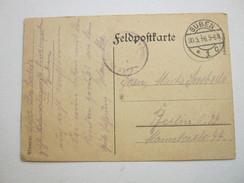 1916 , GUBEN, Klarer Stempel Auf Feldpostkarte Mit Truppensiegel - Brieven En Documenten