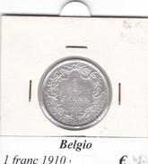 BELGIO   1 FRANC 1910  COME DA FOTO - 1909-1934: Alberto I