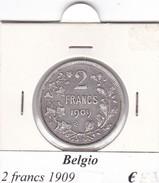 BELGIO   2 FRANCS 1909  COME DA FOTO - 08. 2 Franchi