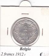 BELGIO   2 FRANCS 1912  COME DA FOTO - 1909-1934: Alberto I
