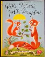 Marcelle Vérité - Élisabeth  Ivanovsky - Petite OMBRELLE Petit Parapluie - Collection Farandole  - Casterman - ( 1963 ) - Martine