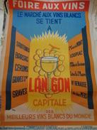 AFFICHE :  Foire Aux Vins ,le Marché Aux Vins Blancs Se Tient A LANGON ,signé DULUC H 56,5 ,L 39,4 - Affiches