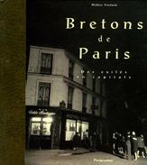 Bretons De Paris : Des Exilés En Capitale Par Violain (ISBN 2840960834 EAN 9782840960836)