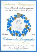 470 - France - Côteaux Du Languedoc - 1985 - Château Flaugergues - Côteaux De La Méjanelle - Henri De Colbert Montpellie - Vin De Pays D'Oc