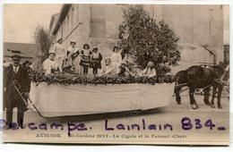 - AVIGNON - Fêtes De La Mi-Carême, 1922, Char : La Cigale Et La Fourmi, Enfants, Non écrite, TTBE, Scans. - Avignon