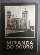 MIRANDA DO DOURO - ROTEIRO TURISTICO - « Sé E Picote- Descarregador De Cheias » (Ed. ROTEP Nº 50  - 1950 ) - Boeken, Tijdschriften, Stripverhalen